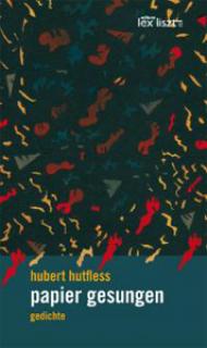 gedichte Hubert Hutfless